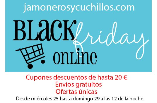 Black Friday 2015 en jamoneros y cuchillos