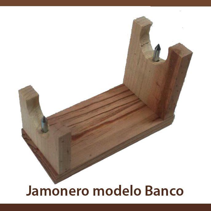 jamonero modelo banco