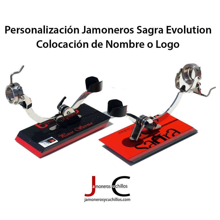 Personalización jamoneros Sagra Evolution