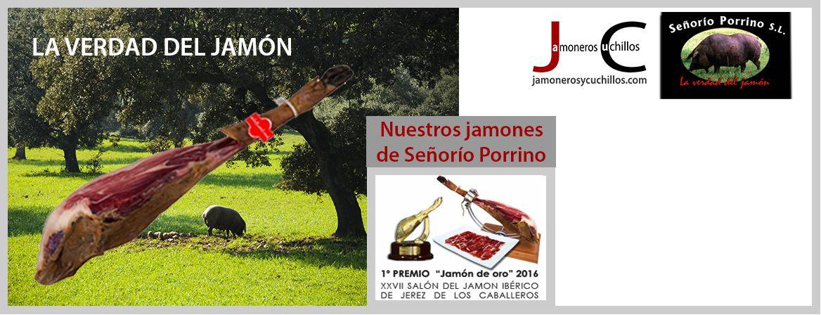 Señoría Porrino jamón ibérico bellota jamoneros y cuchillos online