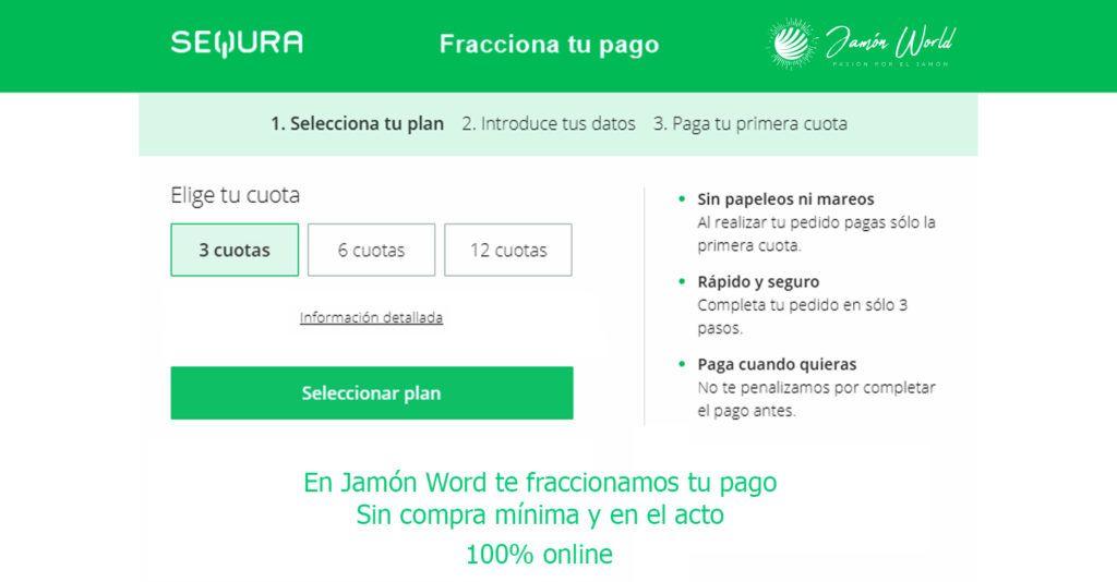 Jamoneros pago fraccionados en cuotas en Jamón World